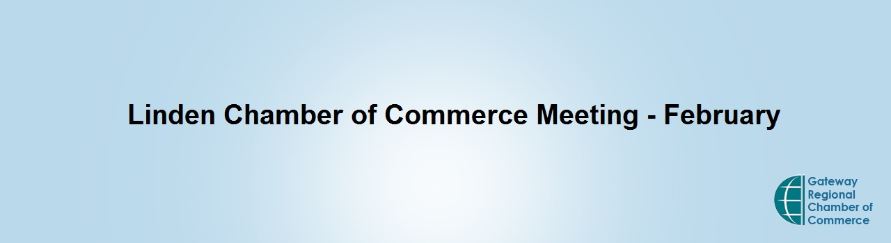 Linden Chamber of Commerce Meeting - February