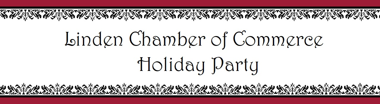 Linden Chamber of Commerce Holiday Networking