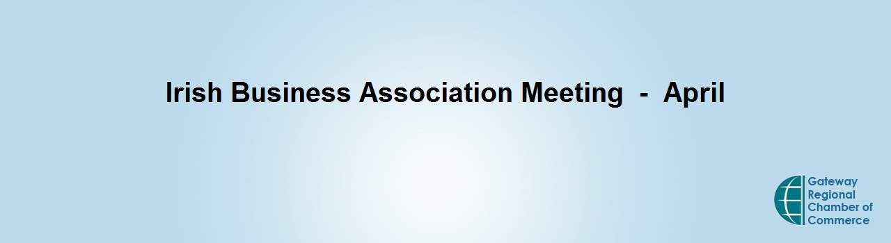 CANCELLED - Irish Business Association Networking - April