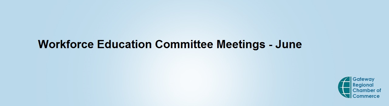 Workforce Education Committee Meeting - June