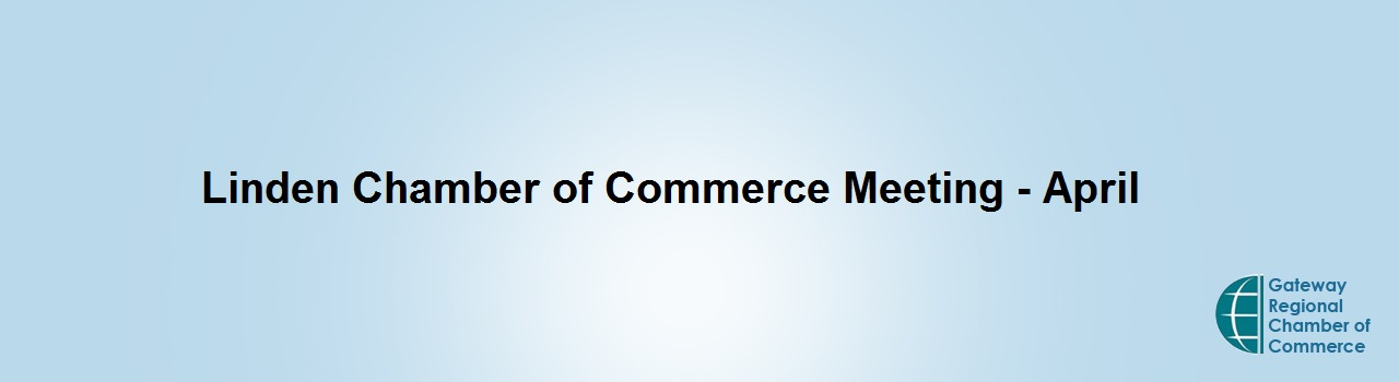 Linden Chamber of Commerce Meeting - April
