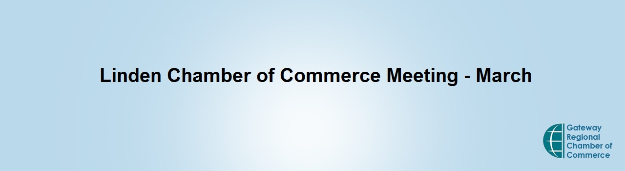 Linden Chamber of Commerce Meeting - March